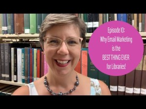 Library Marketing Show Episode 10