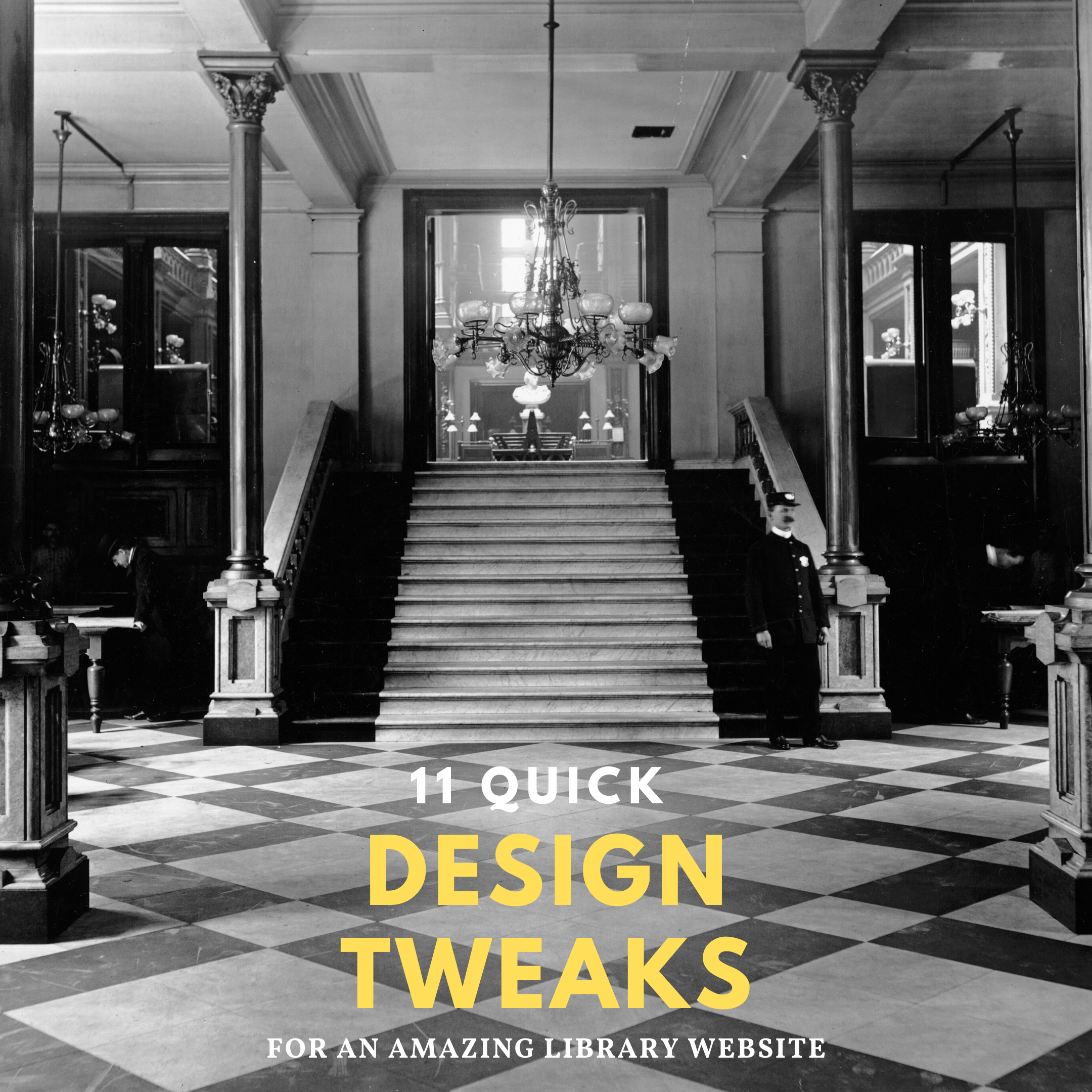 Your Website is the MOST Important Gateway to Your Library Right Now. Here Are Eleven Quick Design Tweaks to Make It Amazing.